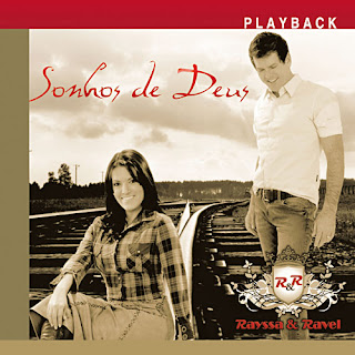Rayssa+e+Ravel+ +Sonhos+de+Deus+Playback Rayssa e Ravel   Sonhos de Deus (Playback) 2010