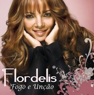 Flordelis+2010 Baixar CD Flordelis   Fogo e Unção (2010)