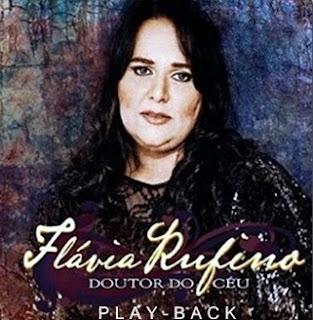 Flávia Rufino – Doutor do Céu (2010) PlayBack