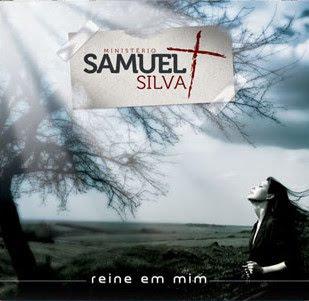 Samuel Silva - Reine em Mim