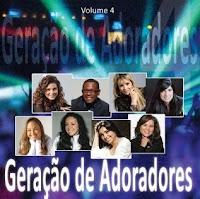 Geração de Adoradores Vol. 04 2010