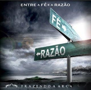 Trazendo a Arca - Entre a Fé e a Razão (2010)