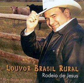Elizeu Gomes   Louvor Brasil Rural: Rodeio de Jesus (2004) | músicas