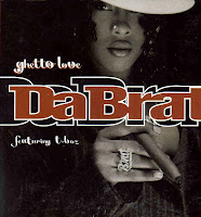 """Ghetto Love"" Da Brat"