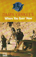 """Where You Goin' Now"" Damn Yankees"