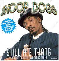"""Still A G Thang"" Snoop Dogg"