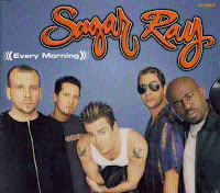 """Every Morning"" Sugar Ray"