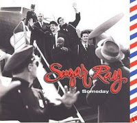 """Someday"" Sugar Ray"