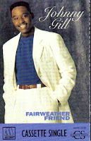 """90's Songs """"Fairweather Friend"""" Johnny Gill"""