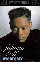 """90's Songs """"My, My, My"""" Johnny Gill"""