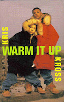 """Warm It Up"" Kriss Kross"