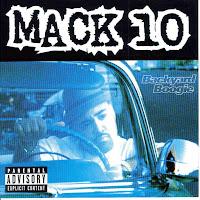 """""""Backyard Boogie"""" Mack 10"""