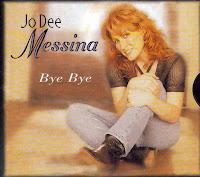 """""""Bye Bye"""" Jo Dee Messina"""