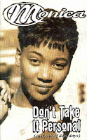 """Top 100 Songs 1995 """"Don't Take It Personal (just one of dem days)"""" Monica"""