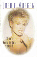 """I Didn't Know My Own Strength"" Lorrie Morgan"