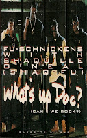 """What's Up Doc? (Can We Rock)"" Fu-Schnickens featuring Shaquille O'Neal"