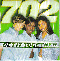 """Get It Together"" 702"