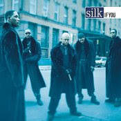 """If You"" Silk"
