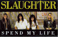 """Spend My Life"" Slaughter"