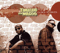 """Clock Strikes"" Timbaland & Magoo"