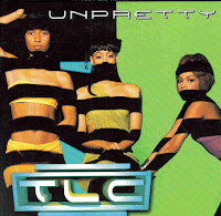 """Unpretty"" TLC"