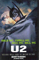 """Hold Me, Thrill Me, Kiss Me, Kill Me"" U2"