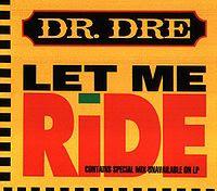 """90's Music """"Let Me Ride"""" Dr. Dre"""