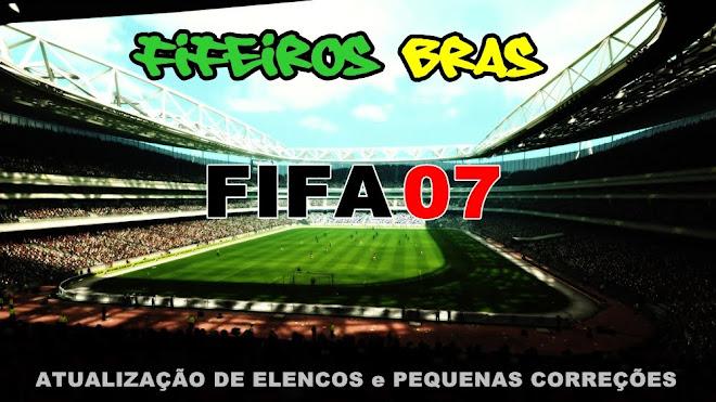 | FIFEIROS BRAS ® | FIFA 07 ™