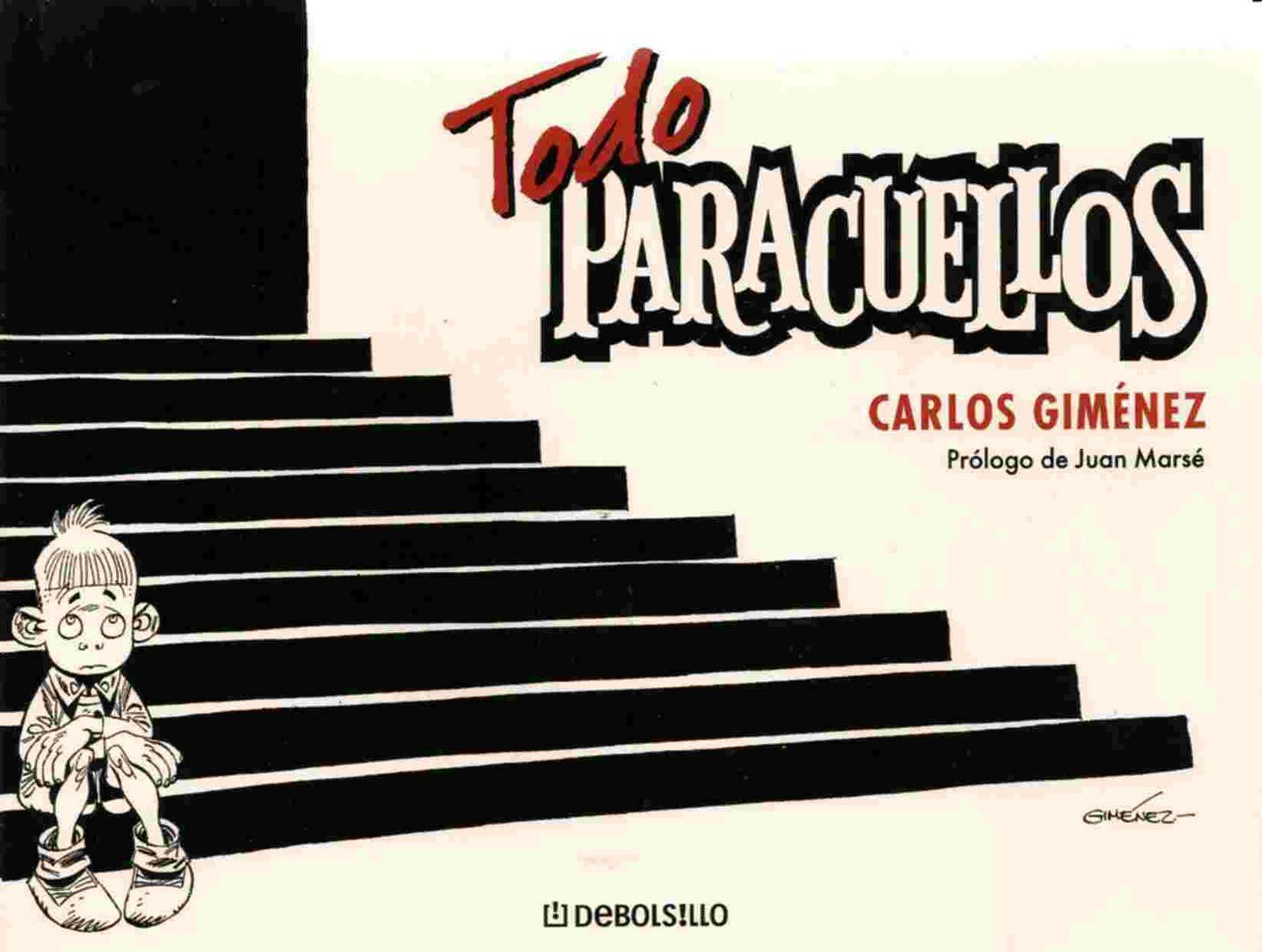 Todo Paracuellos & Todo Barrio- Carlos Gimenez Todo+Paracuellos