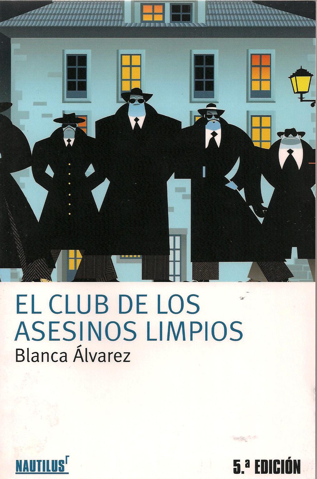 el club de los asesinos limpios:
