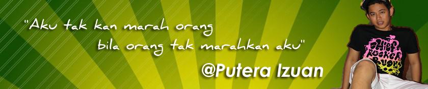 @Putera Izuan
