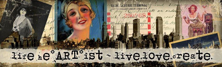 life(he*ART*ist) ~ live, love, create, blog