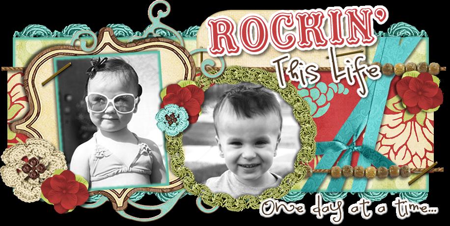 Rockin' This Life