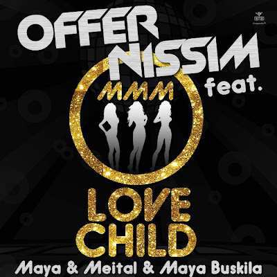 Love Child - Offer Nissim ft. Maya Buskila & Epiphony & Maya Simantov(Original Mix)