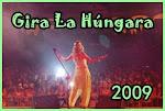 Gira La Húngara 2010 (Conciertos)