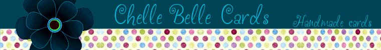 Chelle Belle Cards