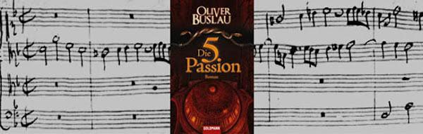 Oliver Buslau: Die fünfte Passion