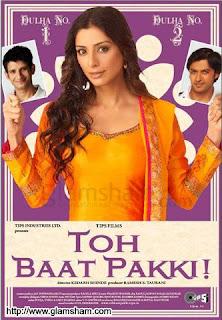 Toh Baat Pakki (2010) - Hindi Movie