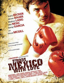 From Mexico with Love 2009 Hollywood Movie Watch Online
