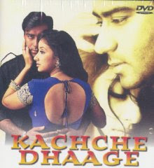 Kachche Dhaage (1999) - Hindi Movie