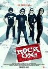Rock On (2008 - movie_langauge) - Farhan Akhtar, Arjun Rampal, Prachi Desai, Luke Kenny, Koel Purie, Nicolette Bird