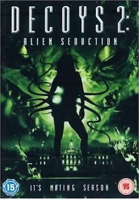 Decoys 2: Alien Seduction 2007 Hindi Dubbed Movie Watch Online