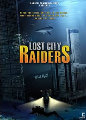 Lost City Raiders 2008 Hollywood Movie Watch Online