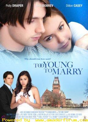 Too Young to Marry 2007 Hollywood Movie Download
