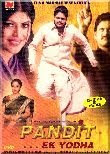 Pandit... Ek Yodha 2005 Hindi Movie Watch Online