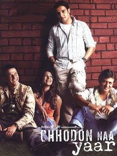 Chhodon Naa Yaar (2007) - Hindi Movie
