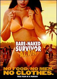 Bare Naked Survivor Again 2009 Hollywood Movie Download