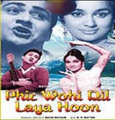 Phir Wohi Dil Laya Hoon (1963) - Hindi Movie