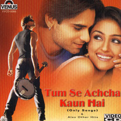 Tum Se Achcha Kaun Hai 2002 Hindi Movie Watch Online