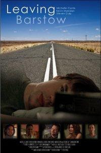 Leaving Barstow 2008 Hollywood Movie Watch Online